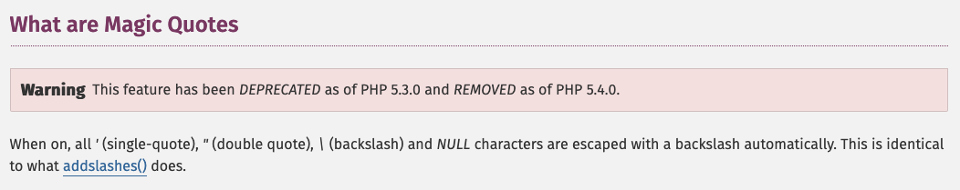 PHP Magic Quotes are Removed from PHP since version 5.4